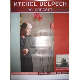 MICHEL DELPECH POSTER CONCERT 60 X 40 CM