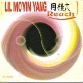 Reach - Lil Mo Yin Yang