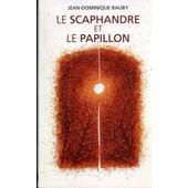 Le Scaphandre Et Le Papillon de Bauby, Jean-Dominique