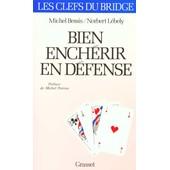 Bien Ench�rir En D�fense de Marcel Bessis
