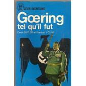 Goering Tel Qu'il Fut de BUTLER EWAN et GORDON YOUNG