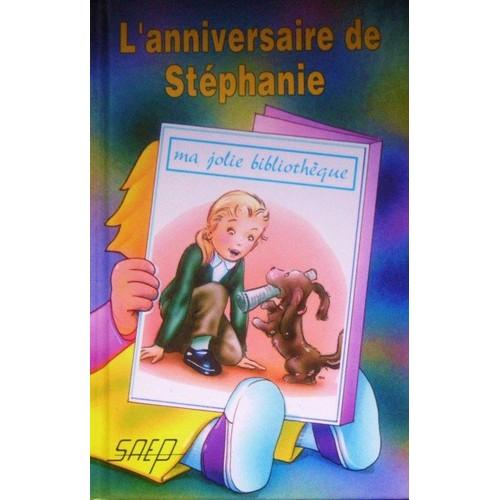 9782737271731 - Radiguet François: L'anniversaire De Stéphanie - Livre