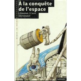 A La Conquête De L'espace de Laurent Broomhead - Livre