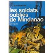 Les Soldats Oublies De Mindanao. de keats j