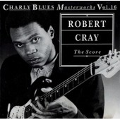 The Score - Robert Cray