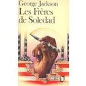 Les Fr�res De Soledad - Introduction De Jean Genet de george jackson