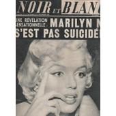 Noir Et Blanc N� 1187 : 1967 Marilyn Monroe/Charles Aznavour/President Johnson/Marianne Faithfull/Ann Margret/Corinne Le Poulain/Micheline Dax/Herve Bazin/Raymond Poulidor/L Education Sexuelle France