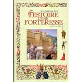 Le Ch�teau Fort Histoire D'une Forteresse de le duc, Viollet