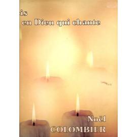 COLOMBIER NOEL - Je Crois En Dieu Qui Chante - LP
