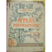 Atlas Pr�paratoire . de AUGE Claude