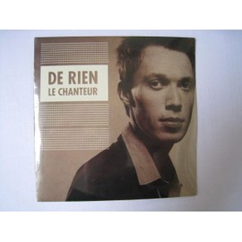 De Rien : le chanteur (reprise Balavoine - cd collector 1 titre)