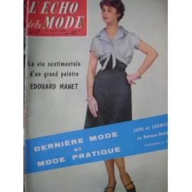 L'echo De La Mode N� 17 Du 27 Avril 1958 Eoudard Manet Fraics Poulenc Mistinguett Paulus N� 17