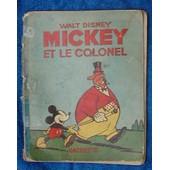 Mickey Et Le Colonel de walt disney