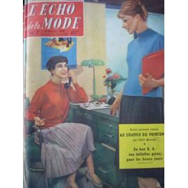 L'echo De La Mode N� 7 Du 16 Fevrier 1958,Guillaume 1er,L'indonesie,Le Style Louis Xiii N� 7