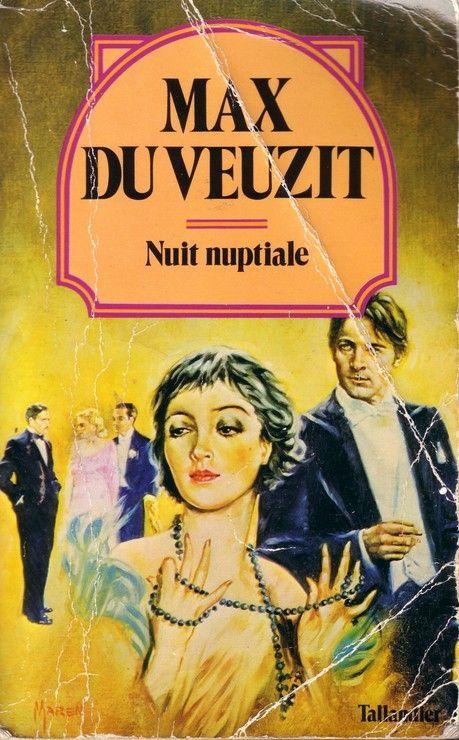 Nuit nuptiale (Collection Max Du Veuzit)