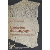 Theories Du Langage 70 de Jean-Paul Bronckart