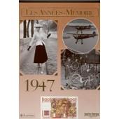Les Ann�es-M�moire 1947 de Olivier Calon