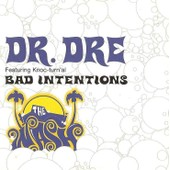 Bad Intentions - Dre, Dr