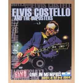 Elvis Costello and the Imposters : Live in Memphis - Plan Média
