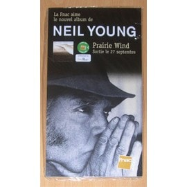 Neil Young : Prairie Wind - PLV