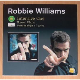 Robbie Williams : Intensive Care - PLV