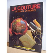 La Couture : Les Cles De La Reussite de harlow, eve