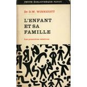 L'enfant Et Sa Famille de Winnicott