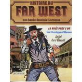 Histoire Du Far-West Tome 6 - La Ru�e Vers L'or de jacques soppelsa