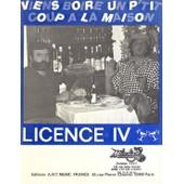 Licence Iv - Viens Boire Un P'tit Coup � La Maison