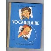 Vocabulaire, Cours Moyen 1e Annee Vocabulaire, Cours Moyen 1e Annee de LE LAY H., LEROY E.