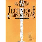 La Musique Moderne Volume 2 : Technique De L'improvisation