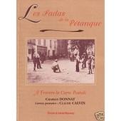 Les Fadas De La Petanque A Travers La Carte Postale de DONNAT, Charles