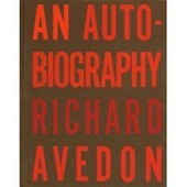 An Autobiography Of Richard Avedon de