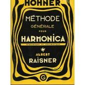 M�thode G�n�rale Pour Harmonica Diatonique Et Chromatique de Albert Raisner
