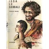 Issa Le Somali de Balsan, fran�ois