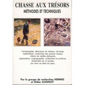 Chasse Aux Tresors Methodes Et Techniques T. 1 de le groupe de recherche HERMES