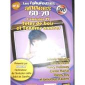 Les Fabuleuses Ann�es 60-70, L'�mission Tv N�1 - Dvd N�3 de T�l�melody, Delprado
