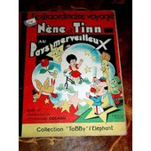 L'extraordinaire Voyage De N�ne Et Tinn Au Pays Merveilleux. Texte Et Illustrations D'emmanuel Cocard de emmanuel cocard