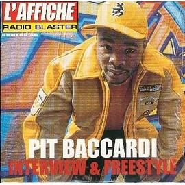 L'affiche radio blaster n° 46 : Pit Baccardi interview & freestyle