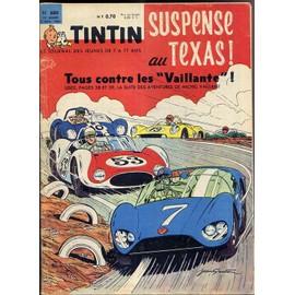 Tintin N� 680 : Suspense Au Texas Tous Contre Les Vaillantes