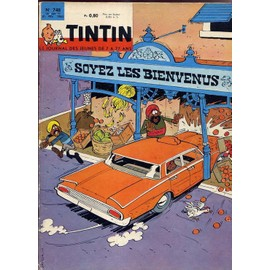 Tintin N� 748 : Soyez Les Bienvenus