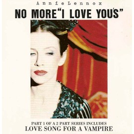 No more i love you's - part 1 of a 2 part series includes love song for a vampire