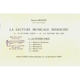 la lecture musicale dissociée :A1: rythme parlé deb. et Prep.
