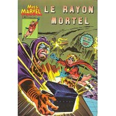 Miss Marvel. - N� 2. Le Rayon Mortel de Clarimont Chris Jim Mooney