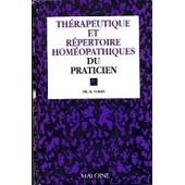 Th�rapeutique Et R�pertoire Hom�opathiques Du Praticien de H Voisin
