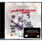 Mai 68 - Carte Blanche A Georges Moustaki - Sous Les Pav�s - Une Carte Blanche - Edition Exclusive Fnac - Tirage Limit� - 11 Titres - Georges Moustaki