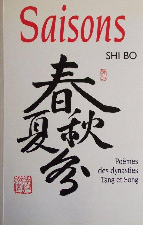 Saisons - Poèmes des dynasties Tang et Song - Le Grand livre du mois - 01/01/2000