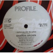 I Specialize In Love ( Us) - Brown Sharon