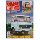 Charge Utile N� 94 : Les Willeme A Cabine Avanc�e, Les Triporteurs Vespa, Les Tracteurs A Chenilles, Autocar Le Floirat Y 53