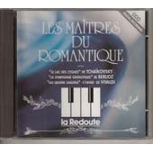 Les Maitres Du Romantique (Le Lac Des Cygnes, La Symphonie Frantastique, Les Quatre Saisons Etc...) - Compilation